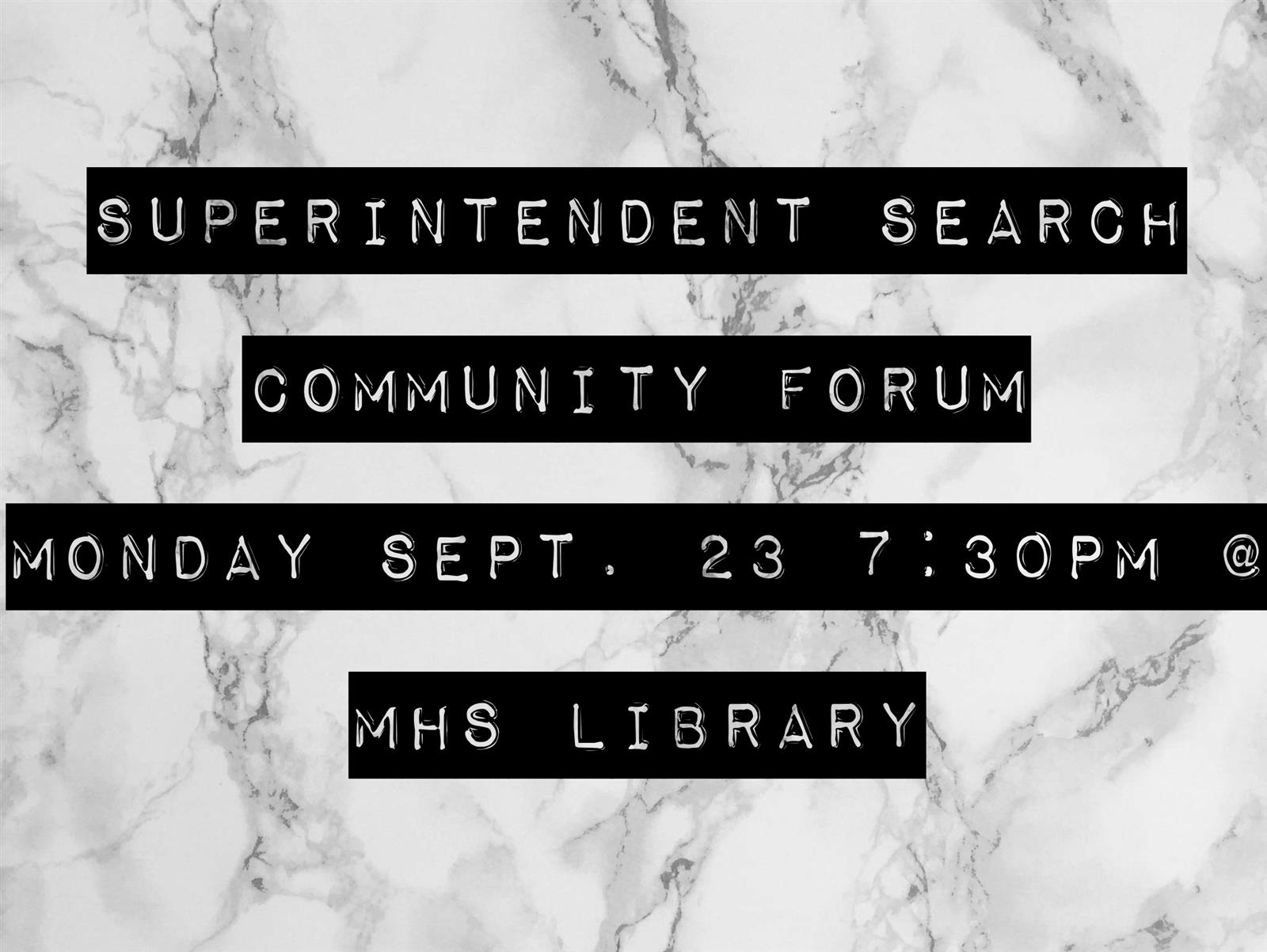Superintendent Search - Open Community Forum